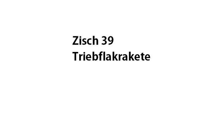 Triebflakrakete + zisch39