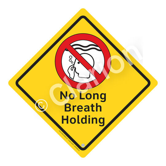 No Long Breath Holding Sign