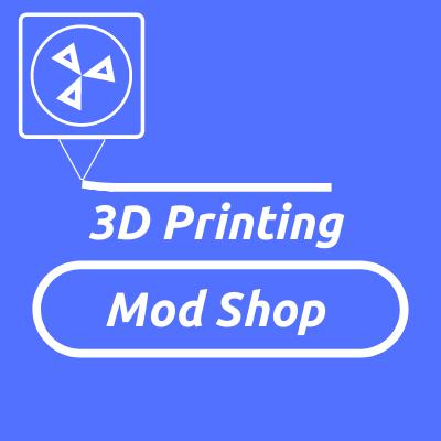 3D Printing Mod Shop