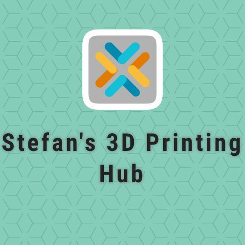 Stefan's 3D Printing Hub
