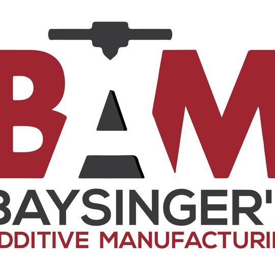 Baysinger's Additive Manufacturing