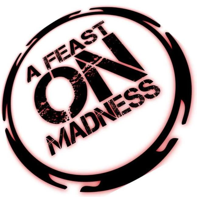 A Feast On Madness Productions